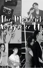 The Moment We Broke Up by rojaeya