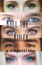 להרוג את השליט by RSHelium