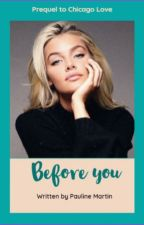 Before You by Paulinemartin100
