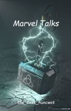 Marvel Talks by the_best_huncwot