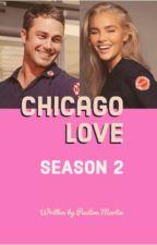 Chicago Love Season 2 by Paulinemartin100