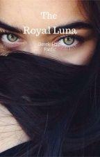 The Royal Luna 👑🐺 Derek Hale Fanfic by ARfanfic