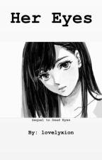 Her Eyes (Kyoya x OC) by lovelyxion