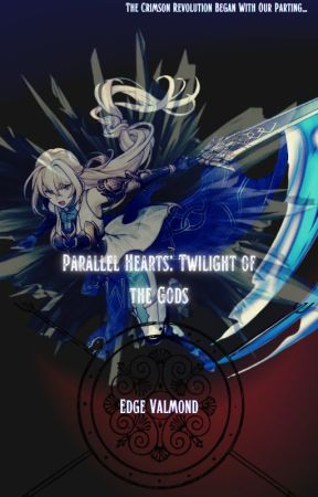 Parallel Hearts: Twilight of the Gods(Book 3) by EdgeValmond