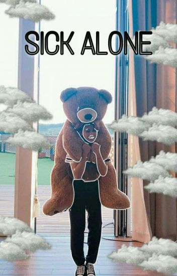 Sick Alone || Lee Felix