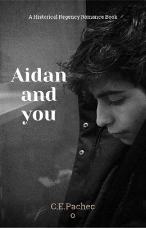 Aidan and you by elisabebpache13
