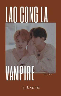 Đọc truyện kookmin;; lão công là vampire