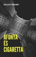 Áfonya és cigaretta by Pollux2002
