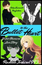 Bullet to the Heart ||Blue Exorcist - Yukio Okumura|| by Rocklee_Toshiro1993