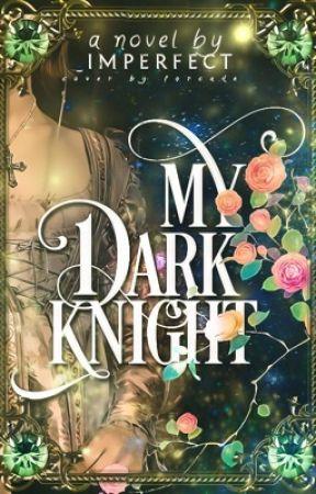 My Dark Knight by _imperfect