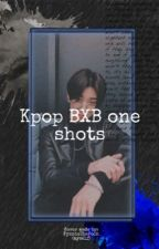 (REQUESTS CLOSED) Kpop bxb one shots cuz they fun by FynnieThePooh