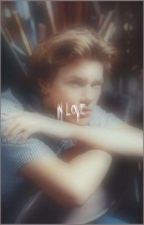 IN LOVE by WyattOleffIsALoser