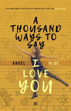 A thousand ways to say I love you by Ang3Blue