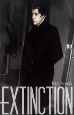 Extinction {H.S} PT by DimplesAndTatoos