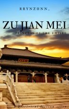 Zu Jian Mei~Princess of the Empire by luxlucass