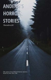 ANDENG'S tagalog horror stories! ( true and shared stories) cover