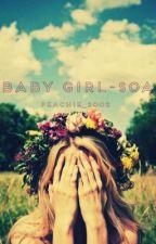 Baby Girl ~ SOA by Peachie_2002
