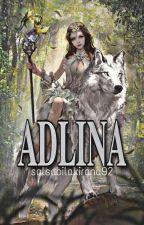 ADLINA [Tahap Revisi] oleh salsabilakirana92