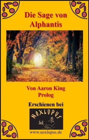 Die Sage von Alphantis by Noxlupus