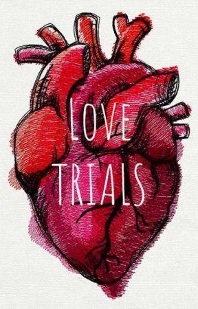 LOVE TRIALS by Lazaah