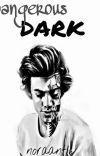 Dangerous dark cover