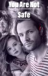 You Are Not Safe cover
