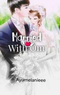 Married With Om (Sudah Terbit) cover