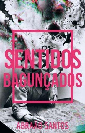 Sentidos Bagunçados by SrSudo