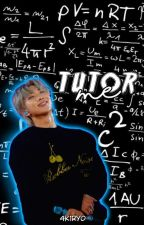 Tutor Me | 𝐤𝐧𝐣 ✓ [UNDER CONSTRUCTION] by 4K1RY0