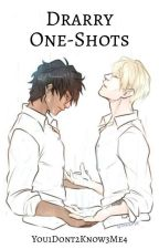 Drarry One-Shots by You1Dont2Know3Me4