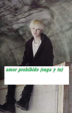 amor prohibido (suga y tu) by KarolSevilla460