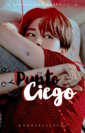 Punto Ciego [YoonMin/JimSu] by wonderfulpudu