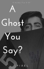 A Ghost You Say? (Number Five X OC) by PoppingPixel