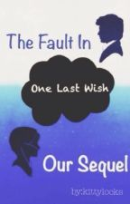 The Fault In Our Sequel by Moncherra