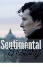 Sentimental History by Fantasyqueen502
