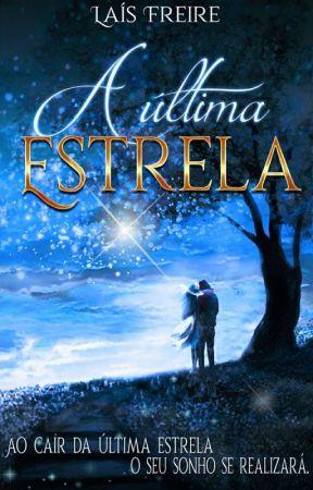 A Última Estrela by Lay_Sullivan