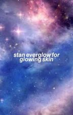 STAN EVERGLOW FOR A GLOWING SKIN by wonasian