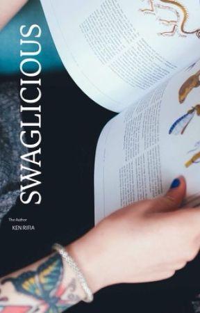 SWAGLICIOUS by KENRIFIA