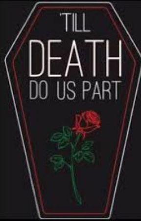 Till Death Do Us Part by Truevendetta