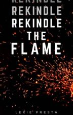 Rekindle The Flame || Stilinski || Book Four by soulfulstiles
