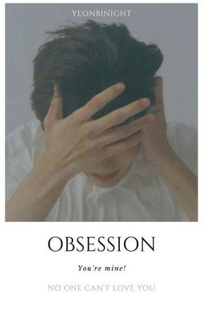 OBSESSION; Soobin [END] by yeonbinight
