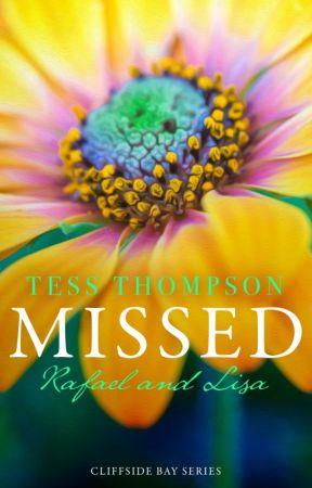 Missed: Rafael and Lisa by tesswrites