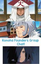 Konoha Founders ×GNReader Groupchat! by Nerd_Life18