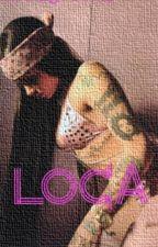Loca {Oscar Diaz} by simplyjustme0