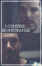 I Confess - Ironstrange by Y_do_I_even_TRY