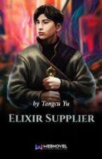 [Buku II] Pemasok Elixir (201-400) by RanGepiscca