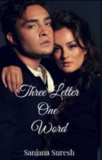 One word ❤️ three letters  by anajnas
