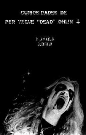 Curiosidades de DEAD. by larsbian