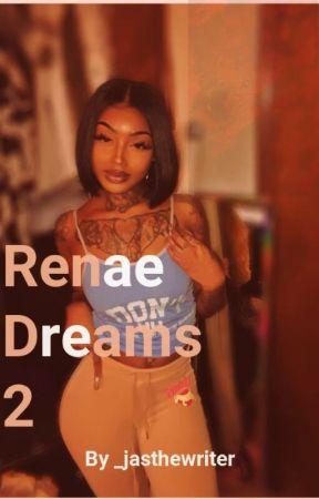 Renae Dreams 2 by _jasthewriter