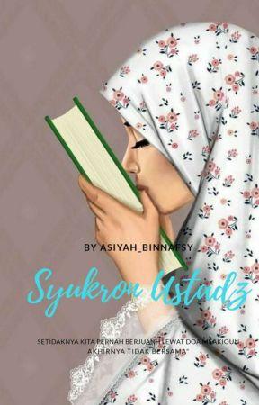 Syukron Ustaz (Repost) by Asiyah_Binnafsy
